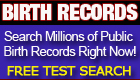 Search Birth Records Right Now - Millions of Birth Records Available - Try a  Free Search